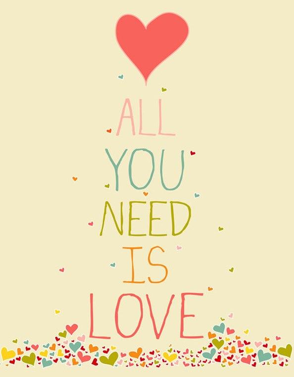 aal u need is love